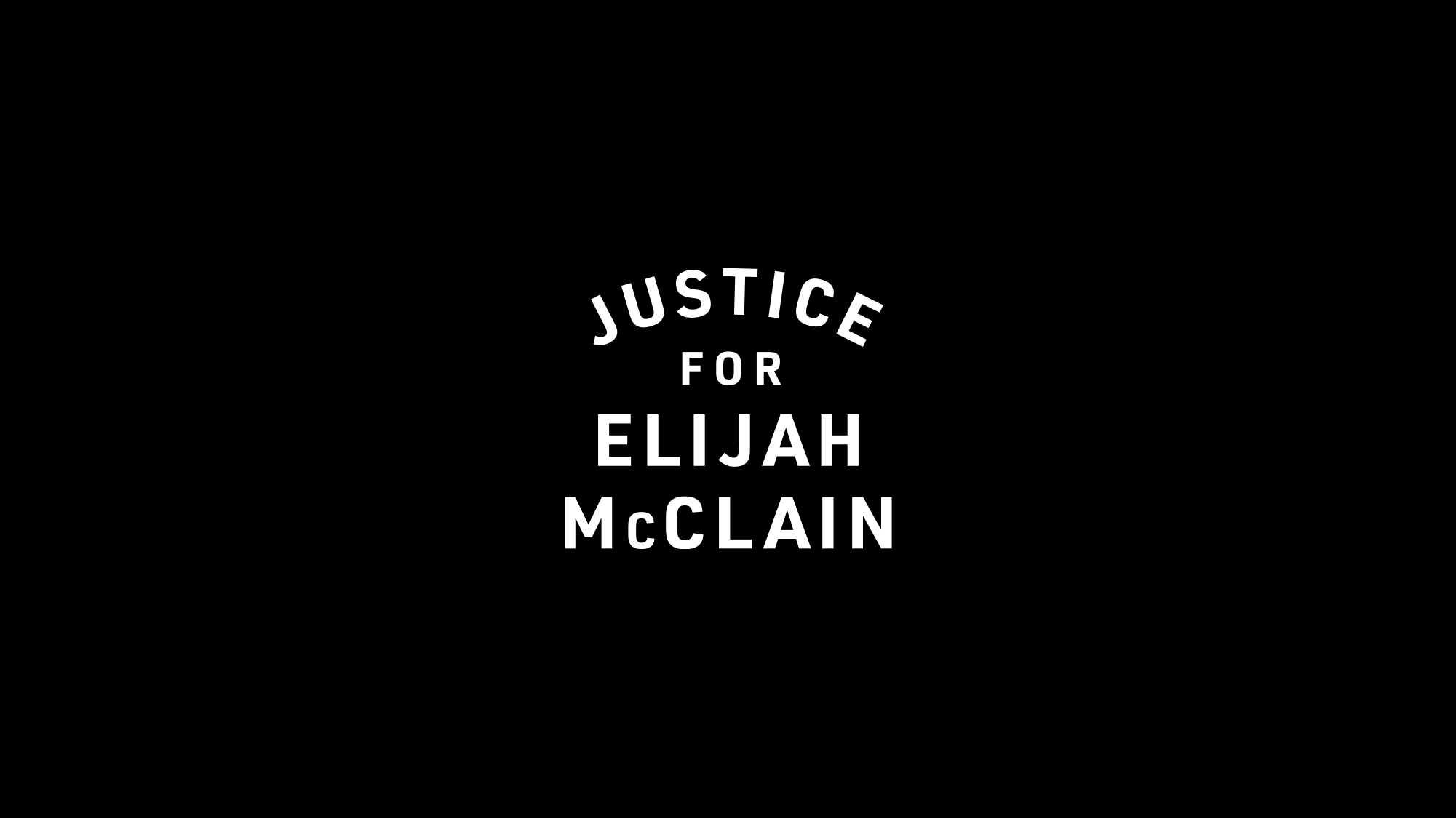Justice for Elijah McClain